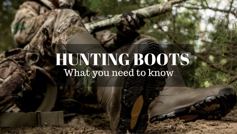 hunting boots - What you need to know