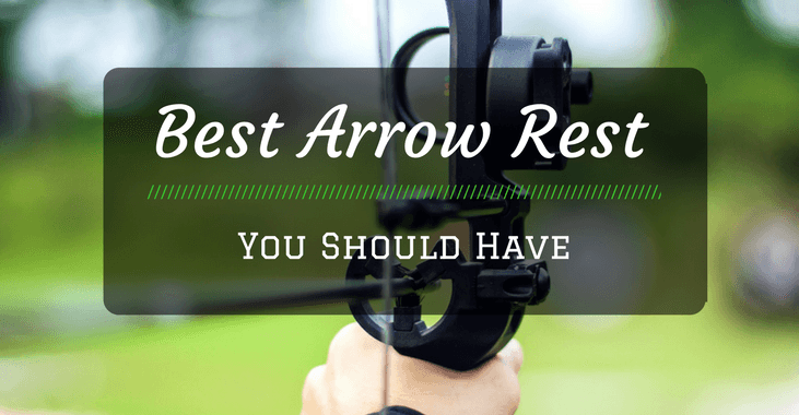 5 Best Arrow Rest Reviews (2019 New Update) - Archery Topic