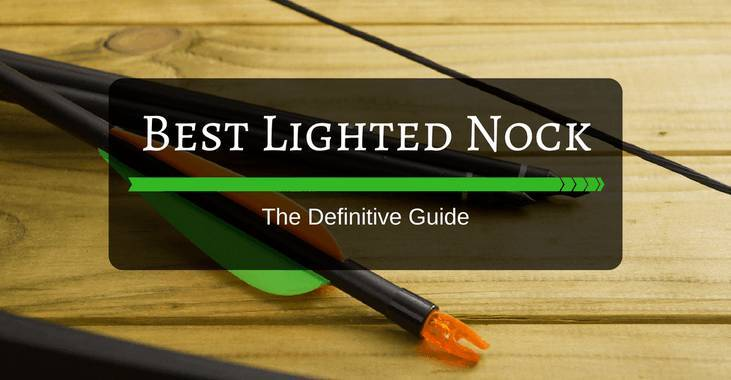 best lighted nock reviews