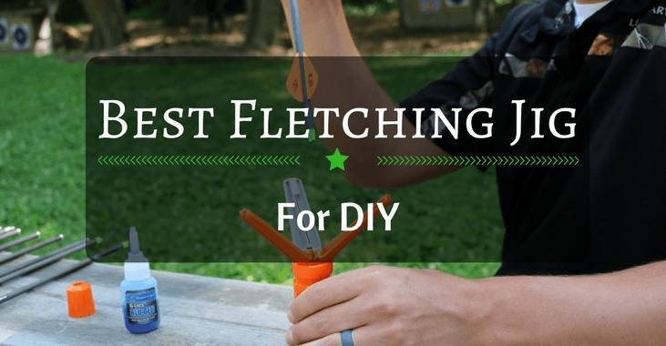 Best Fletching Jig for do it yourself