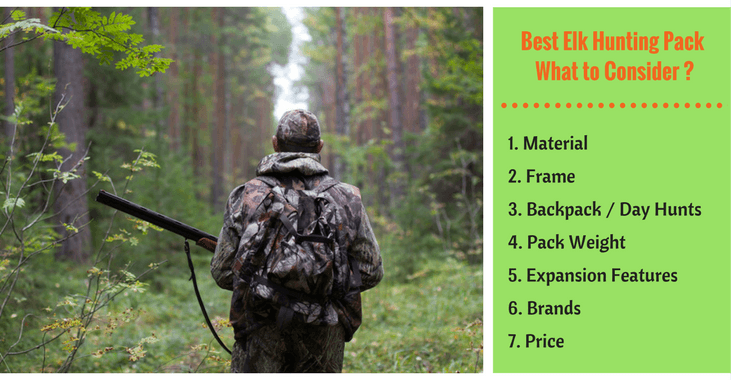 elk hunting pack - What Should You Consider