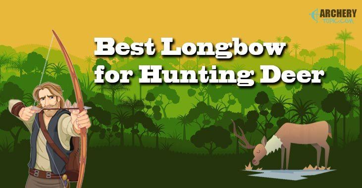 Best Longbow for Hunting Deer