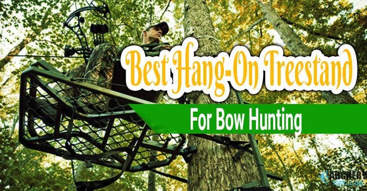 Best Hang On Treestand for Bowhunting