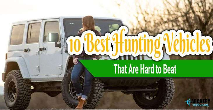 best hunting vehicle