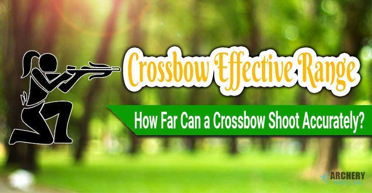 crossbow effective range